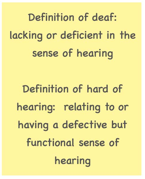 Definition of deaf & hard of hearing