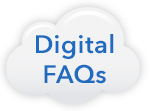 Digital FAQs